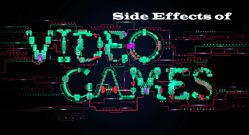 side effects of video games